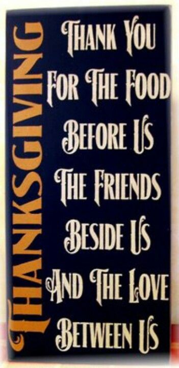 Thanksgiving quote from: http://media-cache-ak0.pinimg.com/originals/b2/ca/d6/b2cad699e4d88d3b9e185bcfb1971634.jpg