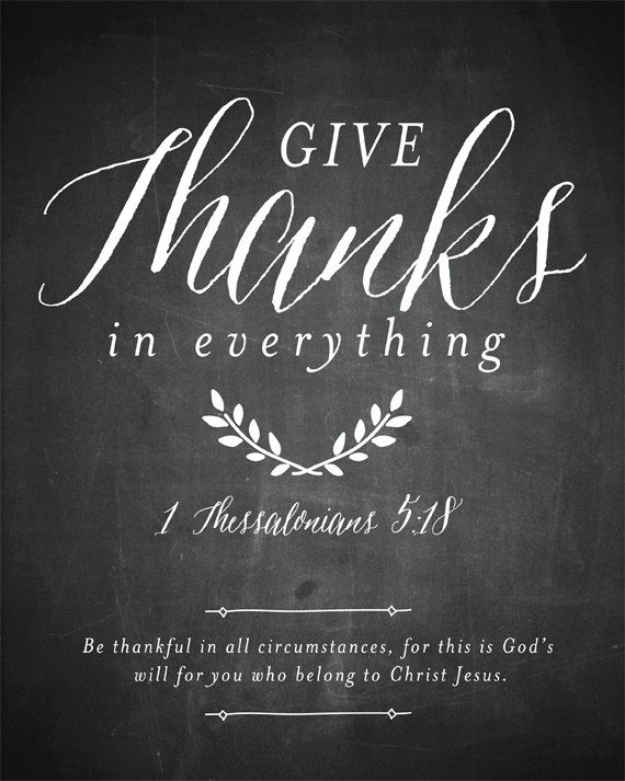 Thanksgiving Printable, Give Thanks in everything chalkboard art print, bible verse print