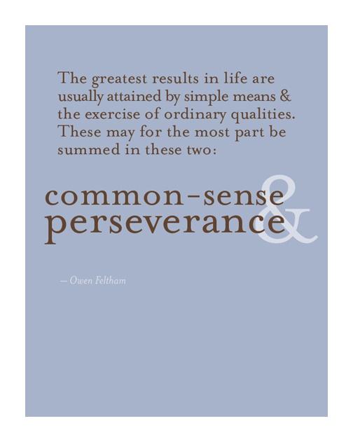 Commonsense & Perseverance