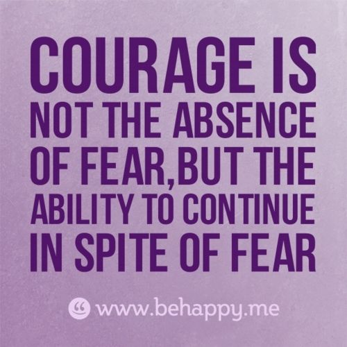 Courage is … Quote