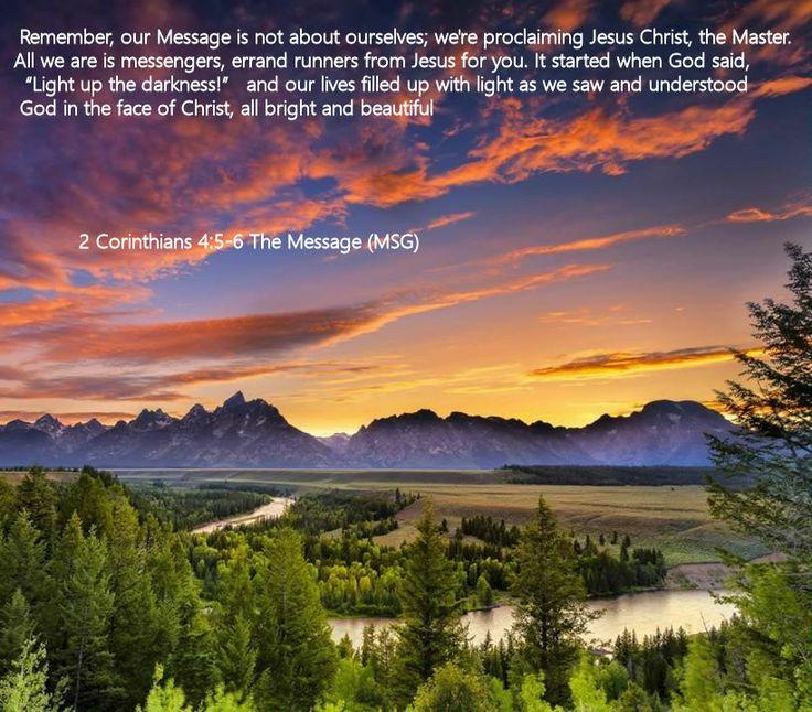 2 Corinthians 4.5-6 The Message (MSG)