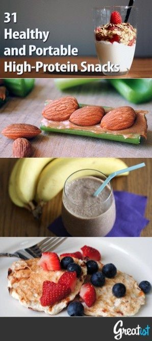31 Healthy and Portable High-Protein Snacks... OK, so,I don't like hummus (tried lots of versions) or protein shakes, but there are lots of other good ideas here.