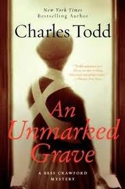 Book review of An Unmarked Grave by Charles Todd #besscrawford