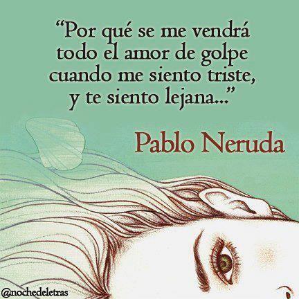 """PABLO NERUDA """"20 Poemas de Amor y una Canción desesperada"""""""