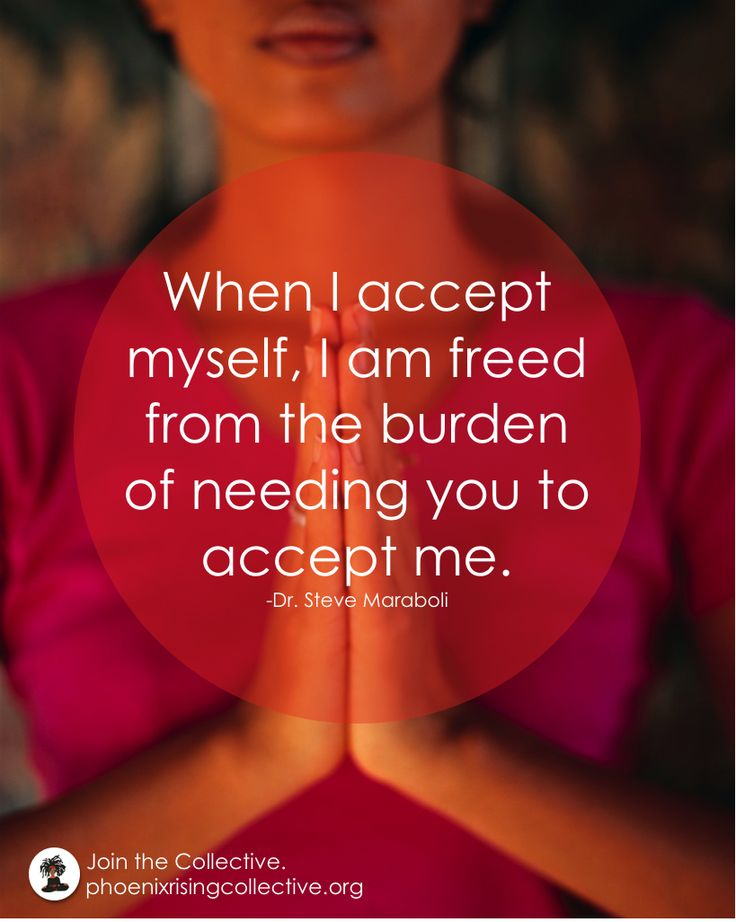 When I accept myself....