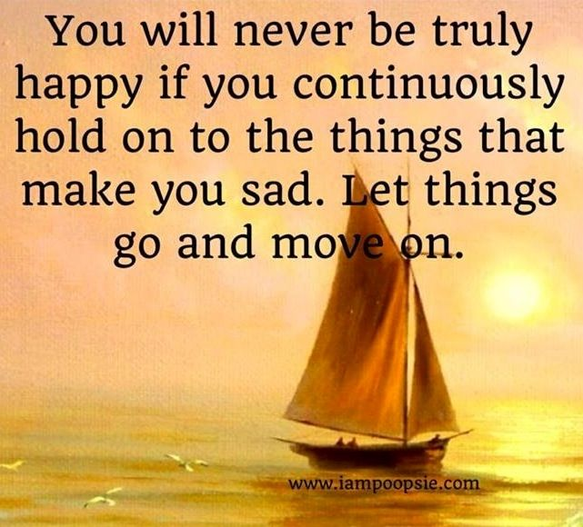 Let things go and move on quote via www.IamPoopsie.com