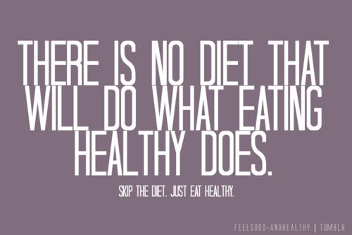 "don't ""diet,"" just eat healthy. it's better than going on any crash diet, which can ultimately lead to weight gain."