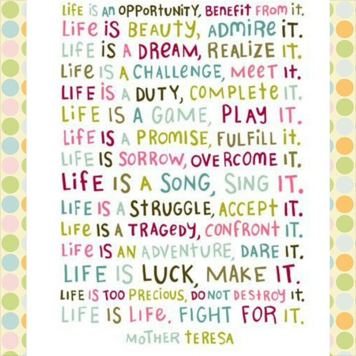 Life is Life Quote - Mother Teresa