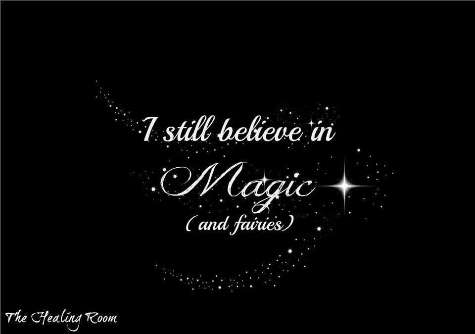 Image result for i believe in magic