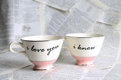 I love you...I know