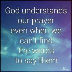 God understands