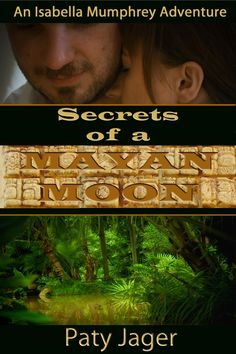 Paty Jager ~ Secrets of a Mayan Moon ~ Anthropologist Isabella Mumphrey heads to Guatemala to save her job at the university, but drug traffickers, artifact thieves, and her infatuation for her handsome guide wreak havoc on her scholarly intentions. DEA agent Tino Kosta, is undercover, but the appearance of a beautiful, brainy anthropologist heats his Latin blood taking him on a dangerous detour that could leave them casualties of the jungle.