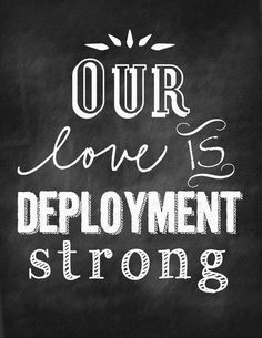 I can honestly admit that I knew it'd be hard but not THIS hard. Deployment strong is no light weight strength! Turns the girls into women and helps you wake up each morning saying I GOT THIS!