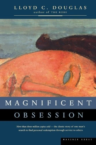 Grade 11-12: Magnificent Obsession by Lloyd C. Douglas, http://www.amazon.com/dp/0395957745/ref=cm_sw_r_pi_dp_Iqskrb1PBT65G