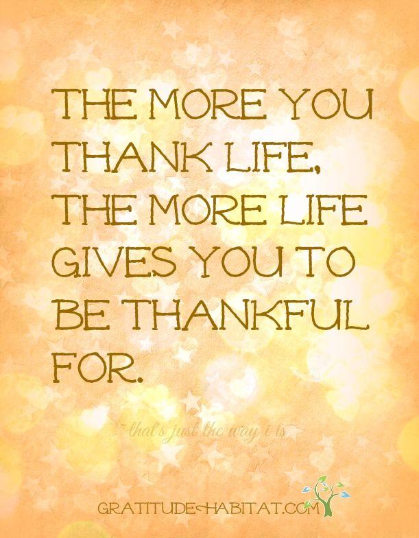 Be thankful.   Visit us at: www.GratitudeHabitat.com  #gratitude #bethankful #thankful