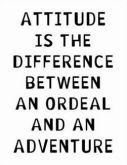 get the right ATTITUDE happenin!!