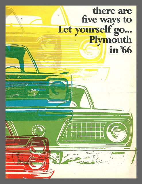 1966 Plymouth brochure, Five ways to let yourself go | Flickr - Photo Sharing!