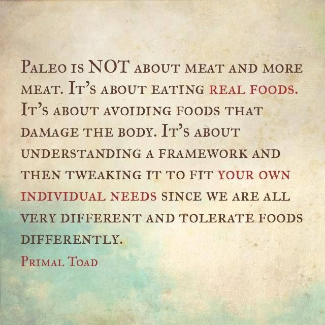 This is what I like about the Paleo Diet- A quote from Primal Toad.