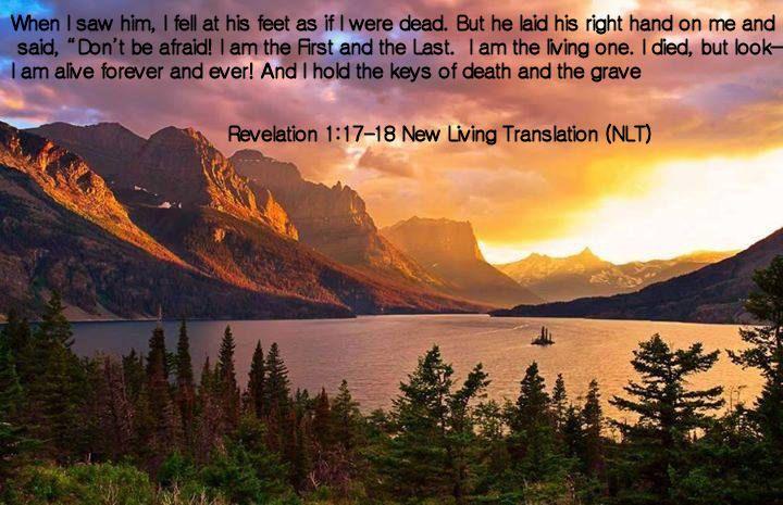 Revelation 1.17-18 New Living Translation (NLT)