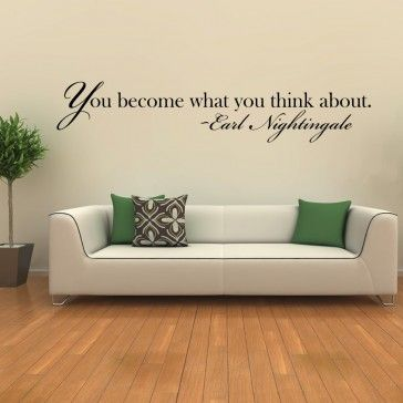 You Become What Wall You Think About Wall Art Sticker Wall Quote - Life & Inspirational - Wall Quotes