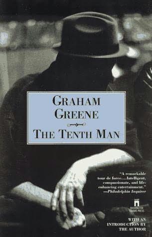 The tenth man - Graham Greene