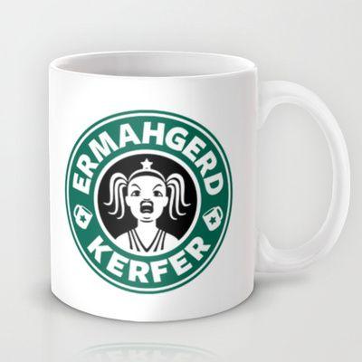 Ermahgerd, Kerfer! Mug by Powerpig - $15.00