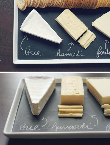Use blackboard paint to create your own perfect cheese plate.