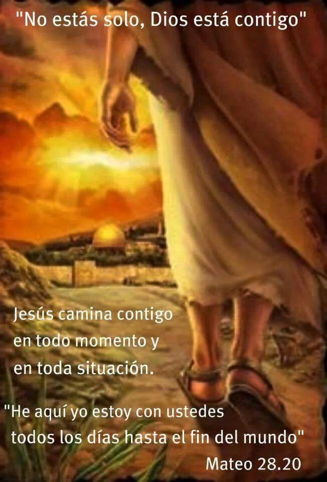 No estas solo, Dios esta contigo.