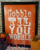 Gobble til you wobble Thanksgiving sign digital by Hudsonsholidays, $5.99