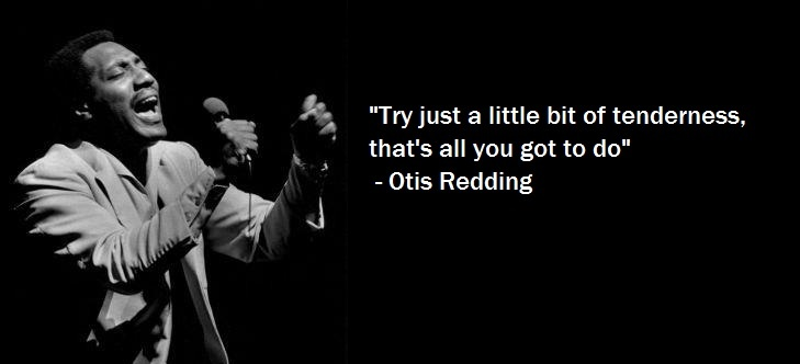 "Otis Redding – ""Try A Little Tenderness"" 