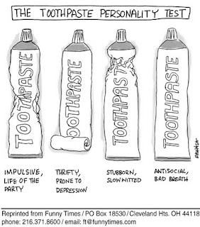 this is so neat...i squeeze my toothpaste from the middle so i am impulsive and the life of the party. #accurate = impulsive.