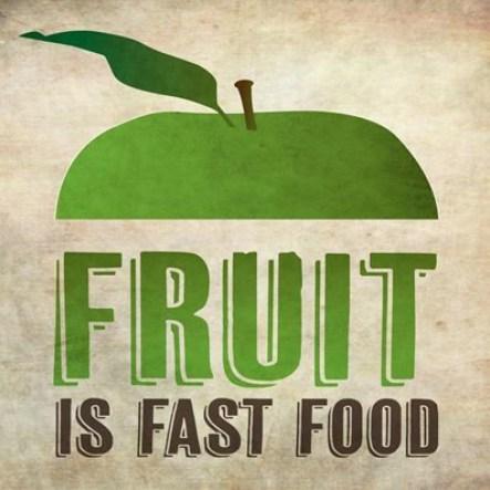 """""""Food is fast food."""""""