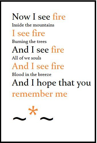 I see fire by Ed Sheeran ...