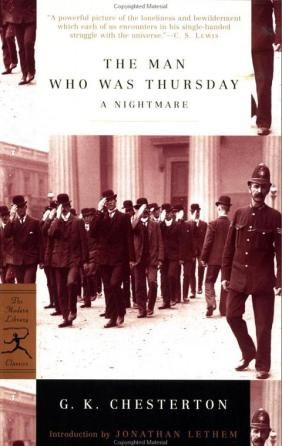 The Man Who Was Thursday: A Nightmare by G. K. Chesterton. 4 = Recommended Reading