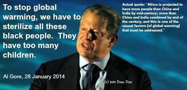 Al Gore - Sterilize Blacks