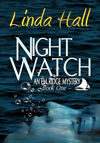 Night Watch: An Em Ridge Mystery by Linda Hall, http://www.amazon.ca/dp/B00NKPI2WK/ref=cm_sw_r_pi_dp_oSbtub15AC1QG