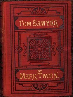 The Adventures of Tom Sawyer, by Mark Twain, First Edition, 1876