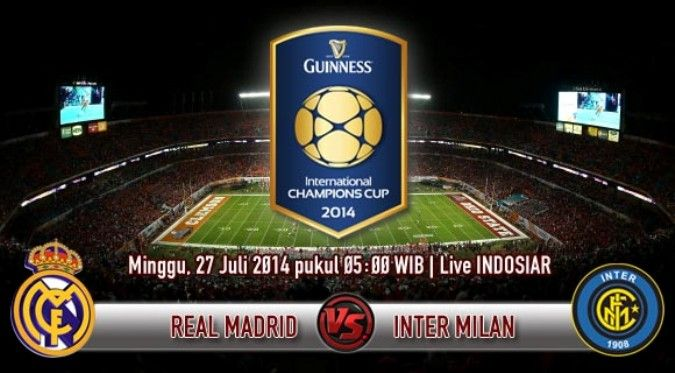 Jadwal Prediksi Skor Bola Real Madrid vs Inter Milan ICC 2014