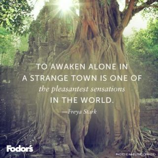 to awaken alone in a strange town is one of the pleasantest sensations in the world