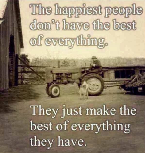 The Happiest People Don't Have The Best of Everything
