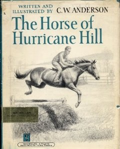 recommended by a good friend for my boys:  Amazon.com: Horse of Hurricane Hill (9780027045208): Clarence W. Anderson: Books