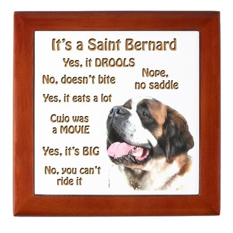 Saint Bernard FAQ Keepsake Box; retail on Zazzle - other items available with the same list of Saint Bernard FAQ
