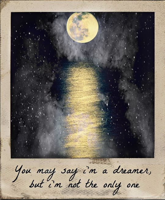 you may say i'm a dreamer lennon quote