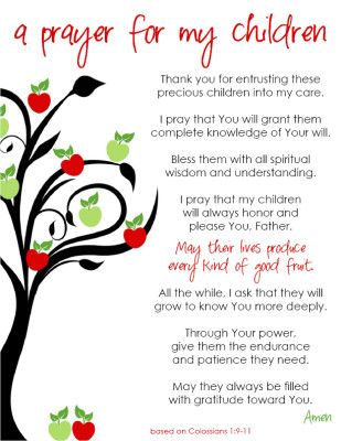 "Free ""a prayer for my children"" printable! This prayer is based on Colossians 1:9-11 and is a beautiful prayer of blessing and empowerment for your children."