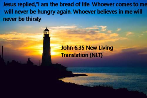 John 6.35 New Living Translation (NLT)