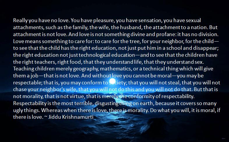 Ug Krishnamurti Quotes Love