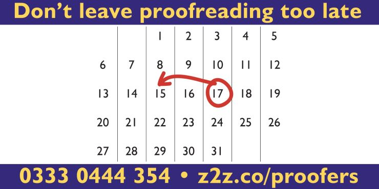 Don't leave proofreading until it is to late