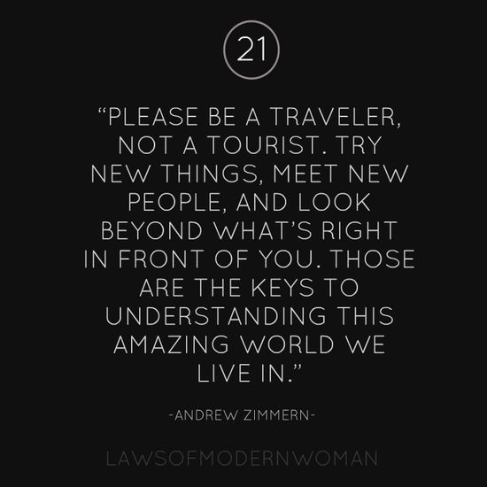 Please be a traveler not a tourist quote