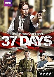 Period Dramas: Edwardian Era | 37 Days (2014) BBC