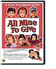 All Mine to Give (1957)